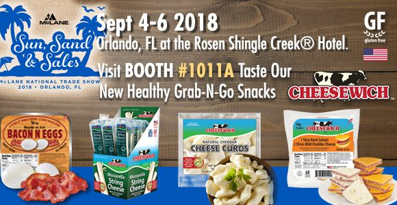 New Products to Taste Booth 1011@McLane 2018 National Trade Show